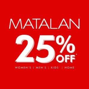 25% off all full price items with Friends and Family code @ Matalan instore & online