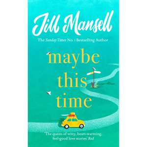 Maybe this time by Jill Mansell - £3.50 at Tesco instore