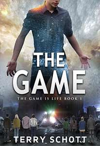 The Game (The Game is Life Book 1) by Terry Schott - FREE on Kindle