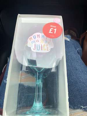 """Mummy's magic juice"" wine glass reduced to £1 at Card Factory instore"