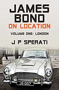 James Bond On Location: Volume 1: London - Free e-book on Amazon Kindle Unlimited