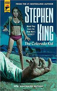 The Colorado Kid by Stephen King - £2.99 at Sainsbury's instore