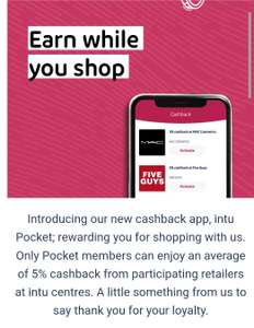 Earn cashback with Intu Pockets when you shop at any Intu shopping center