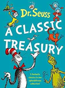 Dr. Seuss: A Classic Treasury (5 of Dr Seuss' best-loved tales omnibus) on Sale at £10 on Amazon (Free Delivery)