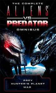 The Complete Aliens Vs Predator: Omnibus [Prey, Hunter's Planet and War] 99p @ Forbidden Planet