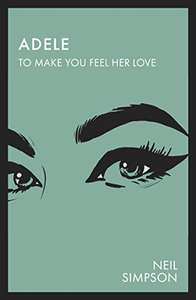 Adele: To Make You Feel Her Love: 2019 edition [Kindle Edition] - Free Download @ amazon