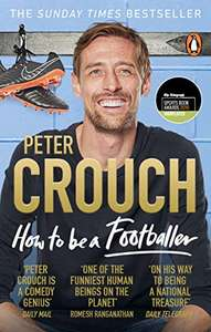How to Be a Footballer Paperback - Peter Crouch £3.99 + £2.99 delivery Non Prime @ Amazon