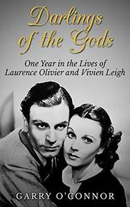 Biography Freebie - Darlings of the Gods: One Year in the Lives of Laurence Olivier & Vivien Leigh Kindle Edition  - Free Download @ Amazon