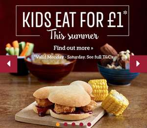 Kids Eat for £1 with an adult meal purchase Mon- Fri until 6th of Sept @ Toby Carvery