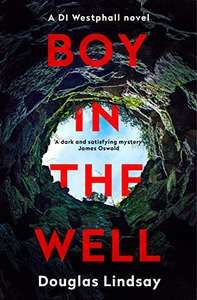 Boy In The Well by Douglas Lindsay 99p for Kindle @ Amazon