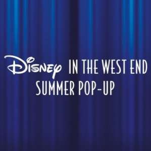 'Disney In The West End' Pop-Up - 23rd July – 1st Sept (daily free events) - Covent Garden