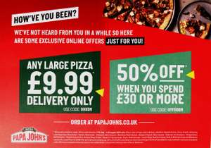50% OFF when you spend £30 or more @ Papa John's