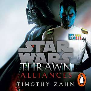 Audible daily deal for Audible members. Thrawn: Alliances (Star Wars) - £2.99
