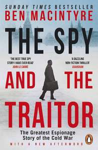 Ben MacIntyre - The Spy and the Traitor (Kindle Edition) 99p @ Amazon