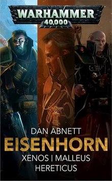 Dan Abnett - Eisenhorn Trilogy (Xenos, Malleus, Hereticus) - £1.99 @ Amazon UK (Kindle Edition) - Warhammer 40,000