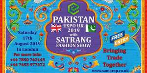 FREE EVENT! Pakistan Expo UK 2019 with Satrang Fashion Show