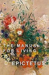 Manual for Living by Epictetus £2.37 at Amazon Kindle