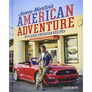 James Martin - American Adventure  Format:  Hardback   Author:  James Martin £3 @ The Works