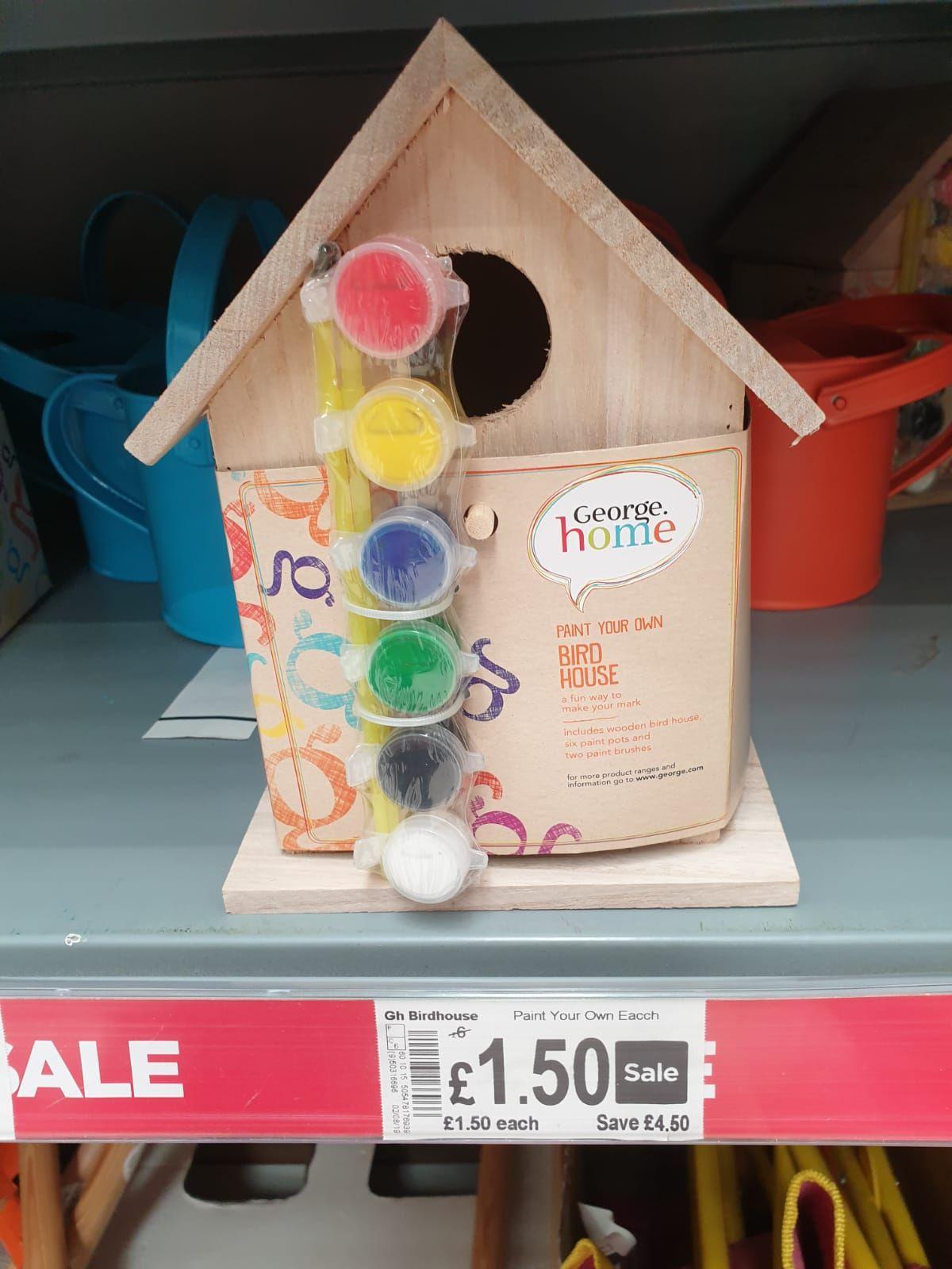 George Home birdhouse was £6 now £1.50 @ Asda clydebank