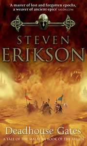 Deadhouse Gates: Malazan Book of the Fallen 2 99p on Kindle and £2.99 Audible narration @ Amazon
