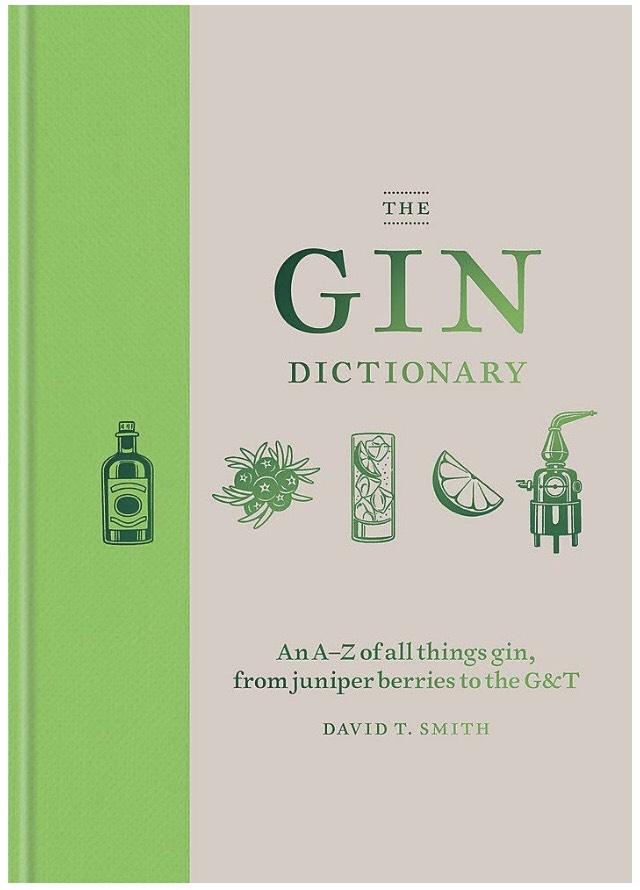 The Gin Dictionary by David T Smith Hardback £2 (Prime) £4.99 (Non Prime) @ Amazon