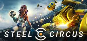 Steel Circus (Early Access Game) FREE
