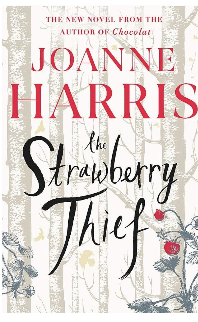 Joanne Harris (author of Chocolat) New Novel- The Strawberry Thief- kindle edition 99p Amazon