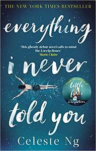 Everything I Never Told YouOnly £2.00 (Prime) £4.99 (Non Prime) @ Amazon