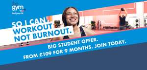Student gym membership - 9-month fixed term - one-off payment of either £109 or £139  @ The Gym Group