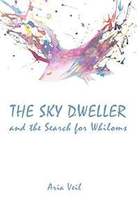 The Sky Dweller: and the Search for Whiloms Paperback Only 90p Prime / +£2.99 non Prime @ Amazon