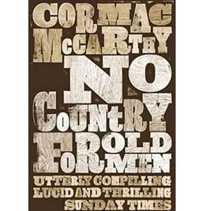 Cormac McCarthy - No Country for Old Men - 99p @ Amazon UK (Kindle Edition)