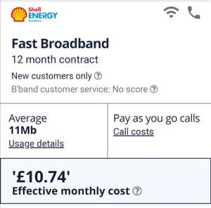 Shell broadband 11Mb. £75 credited in Oct effective monthly £11.74. fibre 35MB for £16.74 & 63Mb £21.74 @ Shell via Money Saving Expert