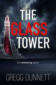 Smashing Thriller - Gregg Dunnett - The Glass Tower:  Kindle Edition  - Free Download @ Amazon