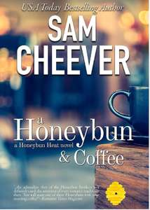 Sam Cheever -A Honeybun and Coffee - Romantic Suspense with a Taste of Mystery - free kindle books @ amazon