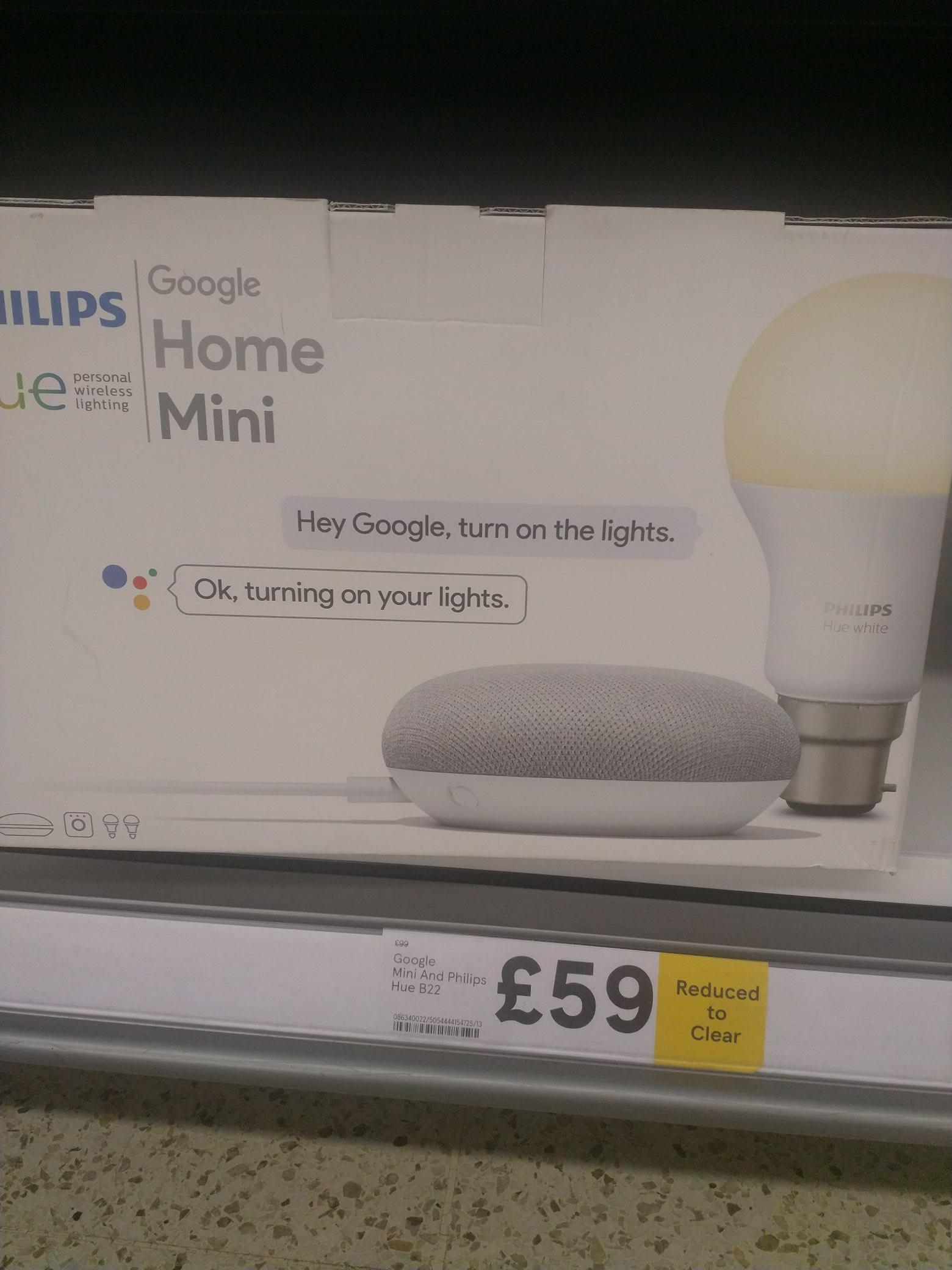 Google mini and Philips hue b22 £59 instore @ Tesco Corstorphine Edinburgh