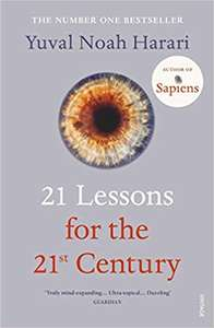 21 Lessons for the 21st Century - Paperback - £4.49 (Prime) £7.48 (Non Prime) - Amazon