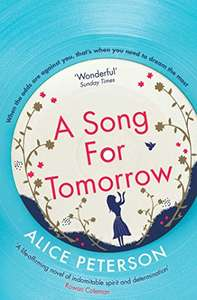 A Song for Tomorrow by Alice Peterson - Kindle Edition now Free @ Amazon