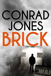 Brick: an unputdownable thriller  Absolutely gripping (The