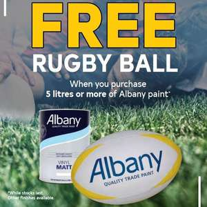 Free rugby ball when you purchase 5L or more of Albany paint at Brewers