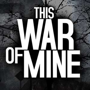 This War of Mine for iPhone/ iPad £1.99 @ iOS Store