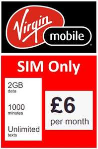 Virgin Mobile SIM ONLY, 2GB, 1,000 Mins, Unlimited Texts, £6 a Month  12 months £72 @ Virgin Media