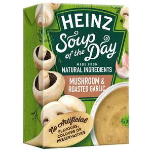 """Heinz Soup of the Day 400g - """"Mushroom & Roasted Garlic"""" or """"Cauliflower, Onion & Potato"""" BBE 2/2020 [+OOD Flavours 19p/29p]. Poundstretcher"""