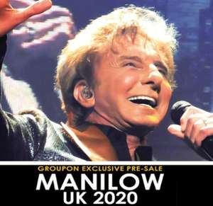 Barry Manilow 2020 tour - Level 3 tickets £28.53 / Level 2 tickets £43.53
