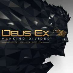 [PS4] Deus Ex: Mankind Divided - Digital Deluxe Edition (Inc Base Game & Season Pass) £4.99 @ PlayStation Store