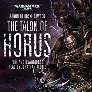 The Talon of Horus: Warhammer 40,000 Black Legion, Book 1 - £2.99 Audible Daily Deal [Members Only]