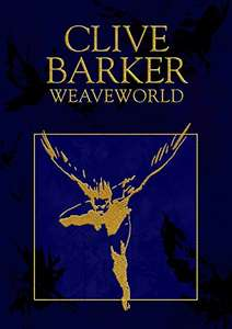 Weaveworld - Clive Barker, 99p Kindle Edition, deal of day @ Amazon