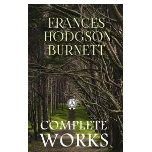 17 Free Books: Frances Burnett - Little Lord Fauntleroy, A Little Princess, The Secret Garden @ Google Play