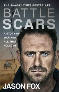 Kindle eBook - Battle Scars by Jason Fox (of Channel 4 SAS fame) 99p Amazon
