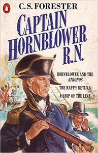 Captain Hornblower R.N. 3 in 1: Hornblower and the 'Atropos', The Happy Return, A Ship of the Line (Kindle) by C. S. Forester 99p Amazon