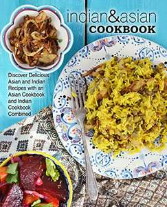 Three Spicy Books - Indian & Asian Cookbook, Indonesian Cookbook & Easy East Indian Recipes Kindle editions - Free @ Amazon